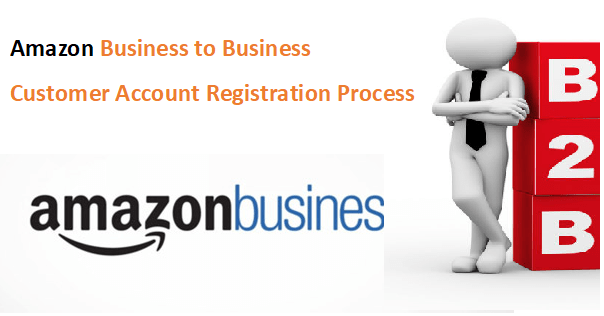 amazon business customer account registration